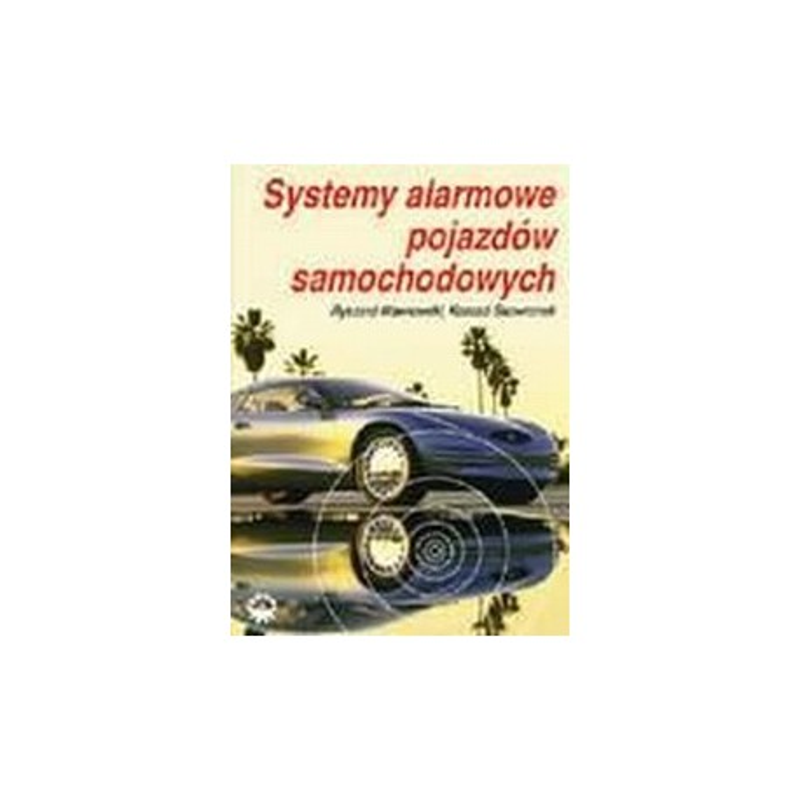 Systemy alarmowe pojazdów samochodowych
