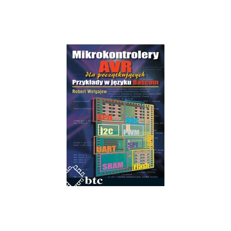 AVR microcontrollers for beginners. Examples in Bascom
