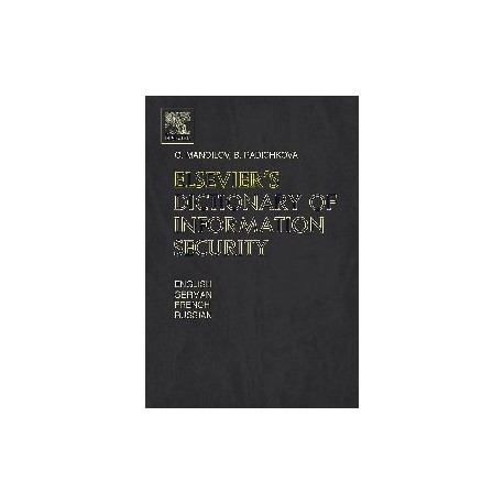 Elsevier's Dictionary of Information Security