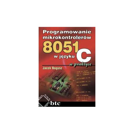 Programming 8051 microcontrollers in C language in practice