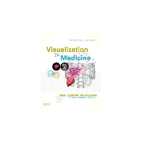 Visualization in Medicine