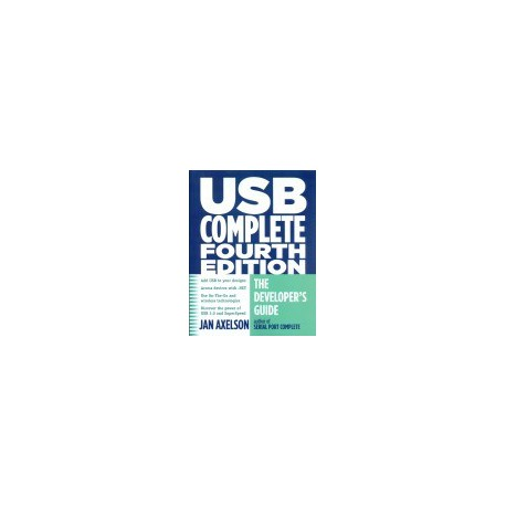 USB Complete. The Developer's Guide. Fourth Editio