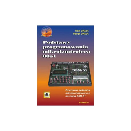 Basics of 8051 microcontroller programming. Laboratory of microprocessor systems based on DSM-51 (includes CD-ROM)