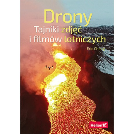 Drones. Secrets of photos and videos of ISBN 978-83-283-2599-9
