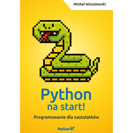 Python to start! Programming for teenagers