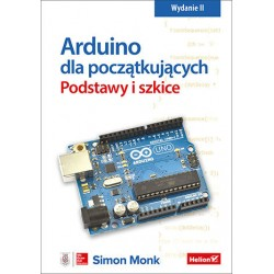Arduino for beginners. Basics and sketches. Edition II