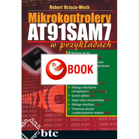 AT91SAM7 microcontrollers in the examples (e-book)