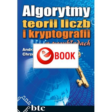 Number theory and cryptography algorithms in examples (e-book)