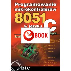 Programming 8051 microcontrollers in C in practice (e-book)