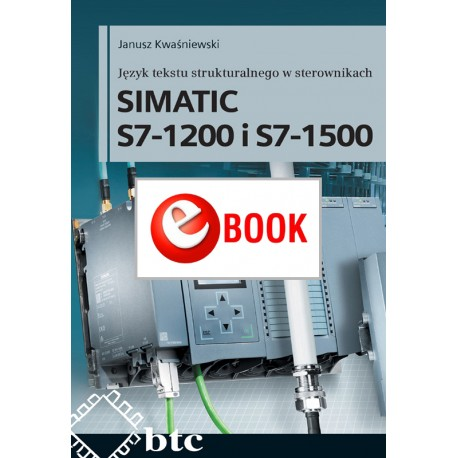 Structured text language in SIMATIC S7-1200 and S7-1500 controllers (e-book)