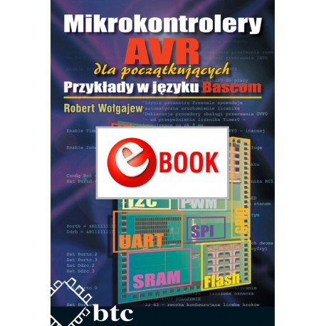 AVR microcontrollers for beginners. Examples in Bascom (e-book)