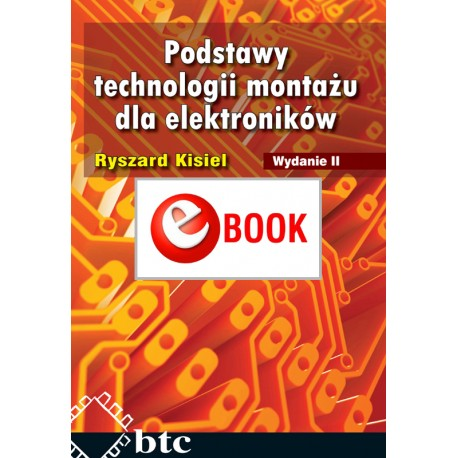 The basics of assembly technology for electronics, ed. 2 (e-book)