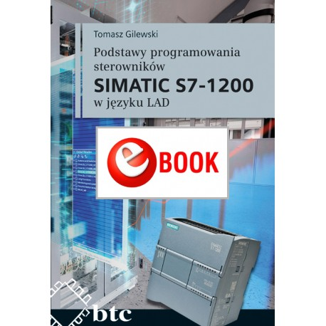 Basics of programming SIMATIC S7-1200 controllers in LAD (e-book)