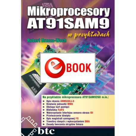 AT91SAM9 microprocessors in the examples (e-book)