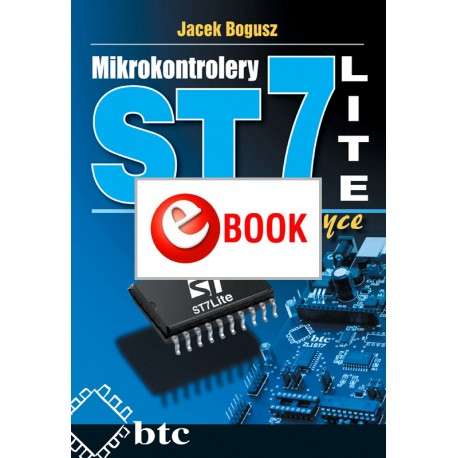 ST7LITE microcontrollers in practice (e-book)