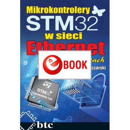 STM32 microcontrollers in an Ethernet network in the examples (e-book)