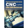 Basics of programming CNC machines in the Mastercam CAD / CAM system