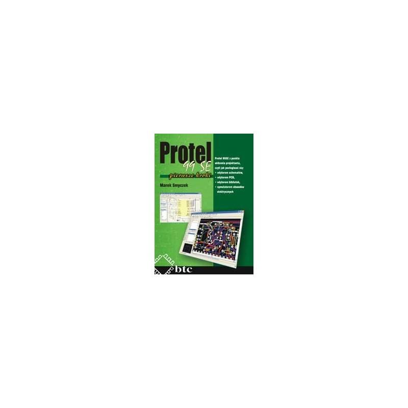 Protel 99SE, pierwsze kroki